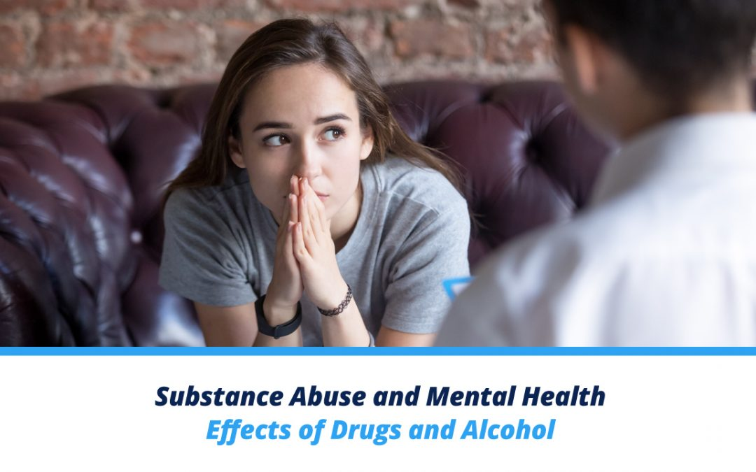 Substance Abuse and Mental Health – Effects of Drugs and Alcohol