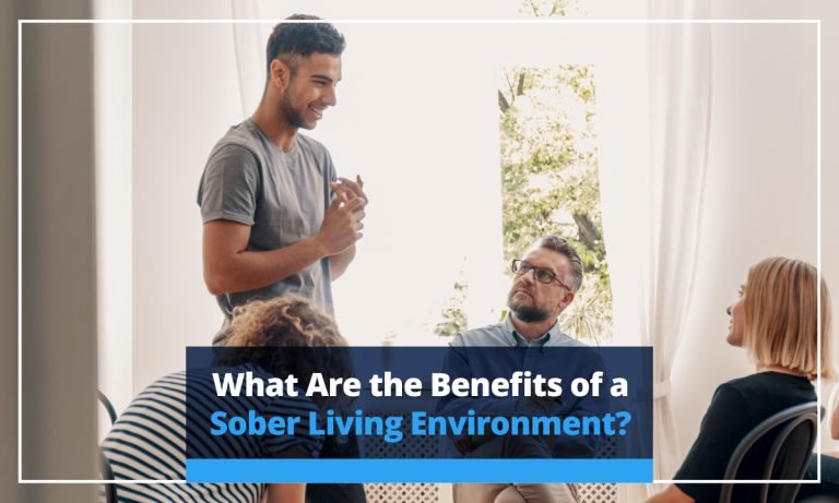 What are the benefits of a sober living environment