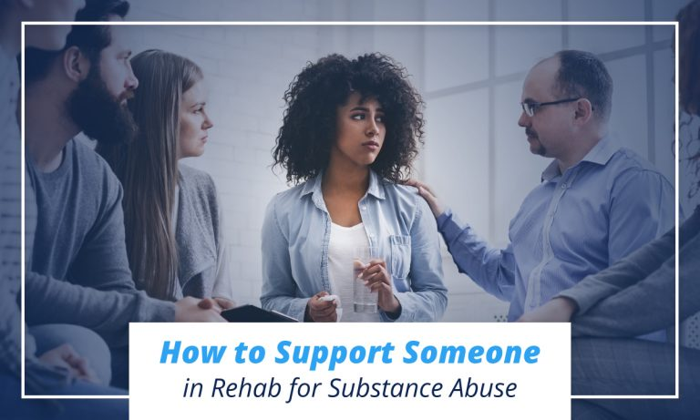 How to support someone in rehab for substance abuse
