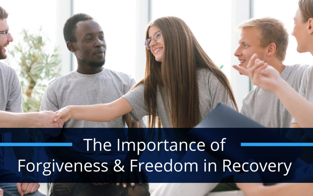 Forgiveness In Recovery: Seeking Forgiveness And Forgiving Yourself